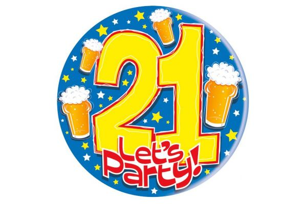 Age 21 Lets Party Big Badge