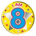 I Am 8 Big Badge